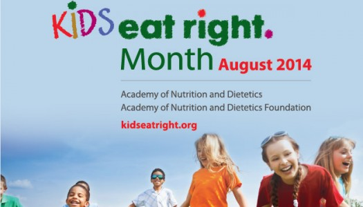 August is Kids Eat Right Month